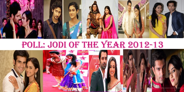 [Telly News India Poll] : Jodi Of The Year 2012-13 Of Indian Television.